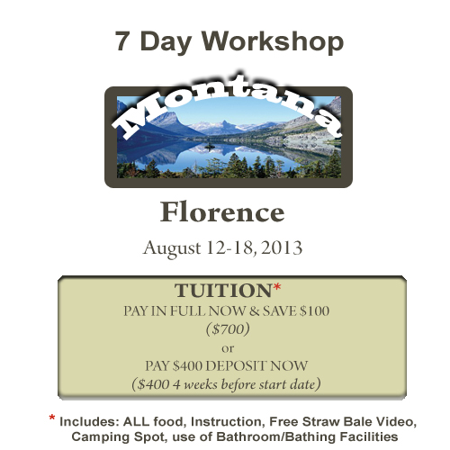 Florence, MT 7 Day Workshop DEPOSIT