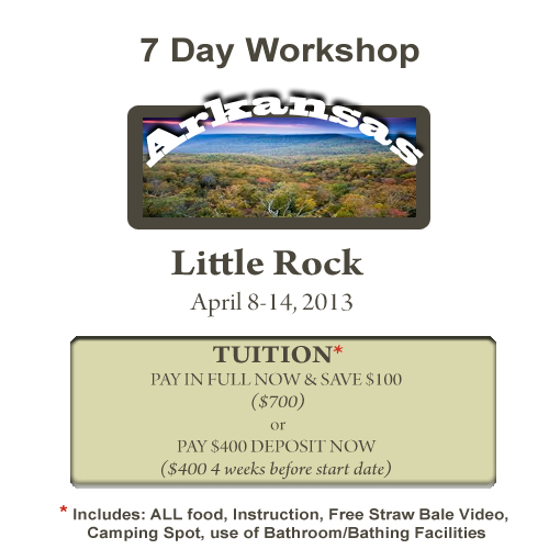 Little Rock, AR 7 Day Workshop DEPOSIT